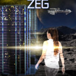 Pre-Order BIOLAB ZEG – third book in the Recycling Humanity YA SF novel series
