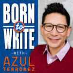 Born to Write – Coach Azul's Podcast